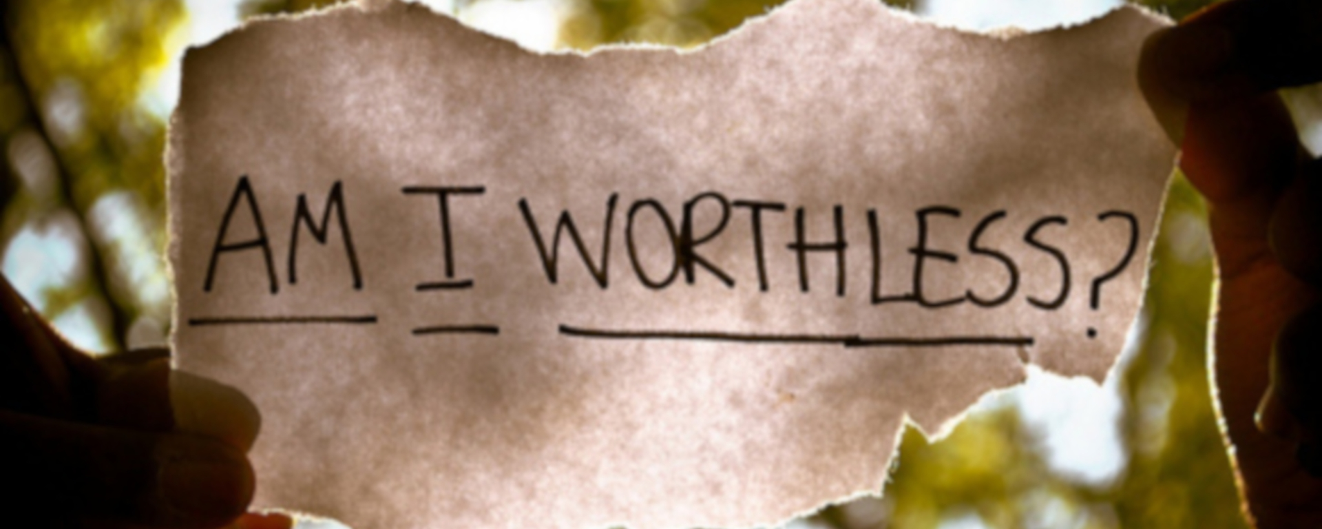 Am I worthless?